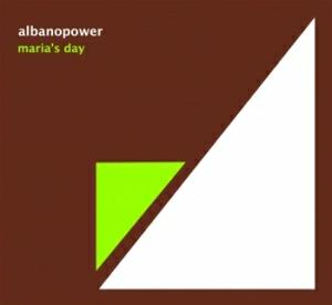 Albanopower - Maria's Day