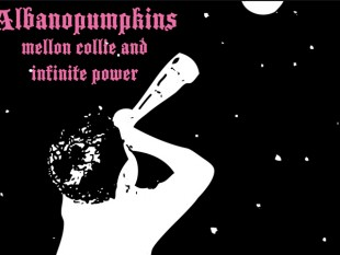 Albanopumpkins - Mellon Collie and the Infinite Power